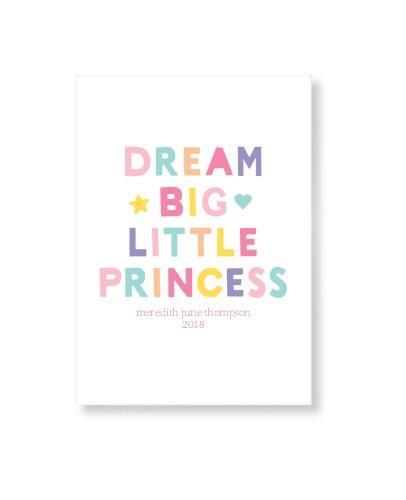 Dream Big Little Princess Art Print