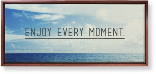 Enjoy Every Moment Canvas Print, CANVAS_FRAME_BROWN, Single piece, 10 x 24 inches, Black