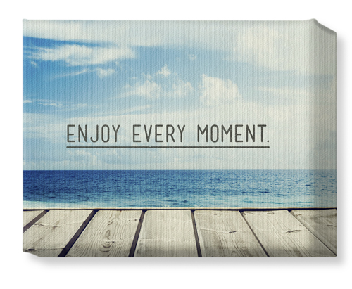 Enjoy Every Moment Canvas Print, None, Single piece, 8 x 10 inches, Black