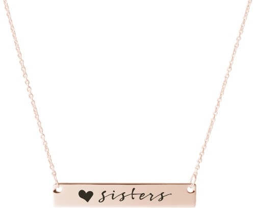 Sisters Love Engraved Bar Necklace, Rose Gold, Engraved Necklace Single Side