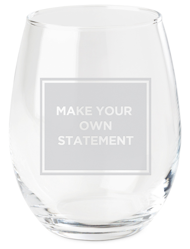 Make Your Own Statement Wine Glass, White