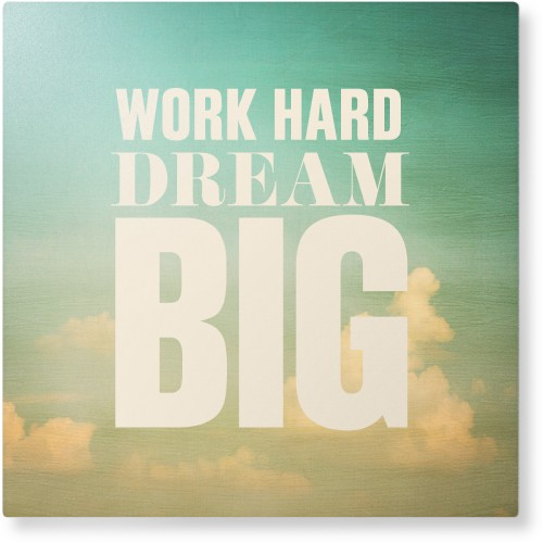 Work Dream Big Metal Wall Art, Single piece, 12 x 12 inches, True Color / Matte, White