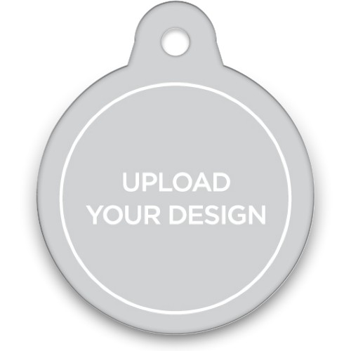 Upload Your Own Design Circle Pet Tag