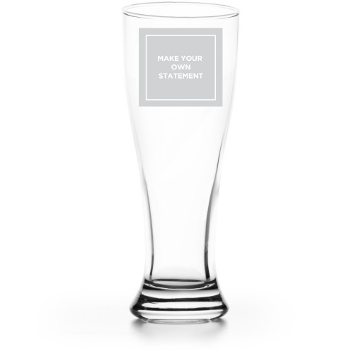Make Your Own Statement Pilsner Glass