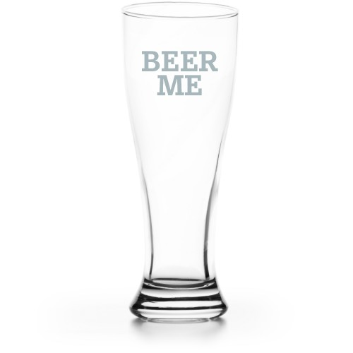 Beer Me Pilsner Glass, Glass, Pilsner Glass Double Side, Clear Glass, White