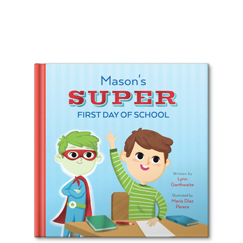 my super first day of school personalized story book